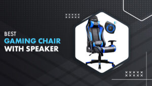 10 Best Gaming Chair With Speakers In 2021