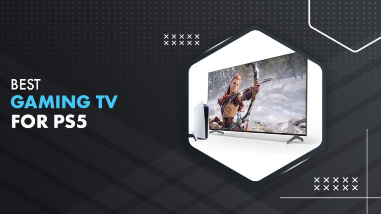 Best Gaming TV For PS5