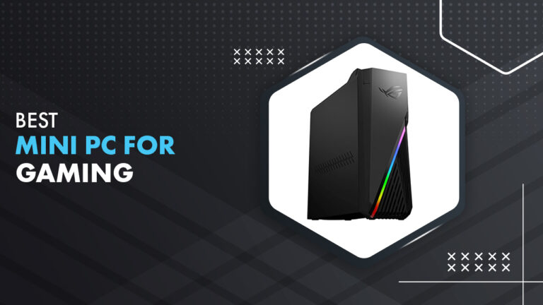 Best Mini PC For Gaming