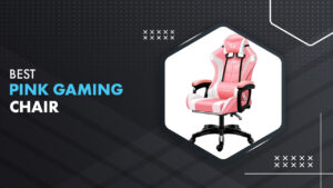 10 Best Pink Gaming Chair In 2021