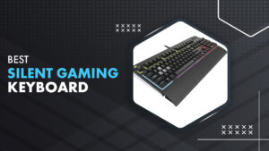 10 Best Silent Gaming Keyboard in 2021