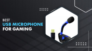 10 Best USB Microphone For Gaming in 2021