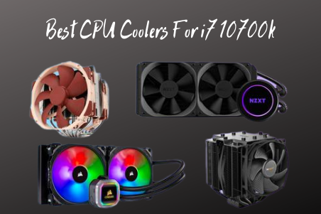 Best CPU Coolers For i7 10700k